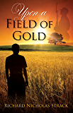Upon a Field of Gold