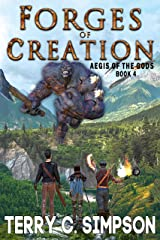 Forges of Creation (Aegis of the Gods Book 4) Kindle Edition