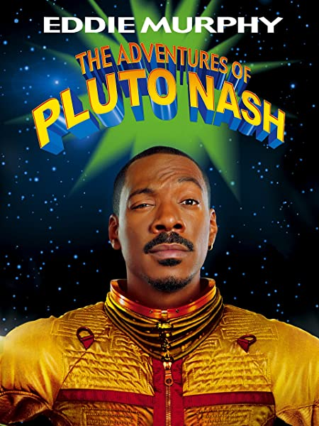 Adventures of Pluto Nash (2002)