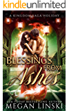 Blessings from Ashes: A Kingdom Saga Holiday (The Kingdom Saga)