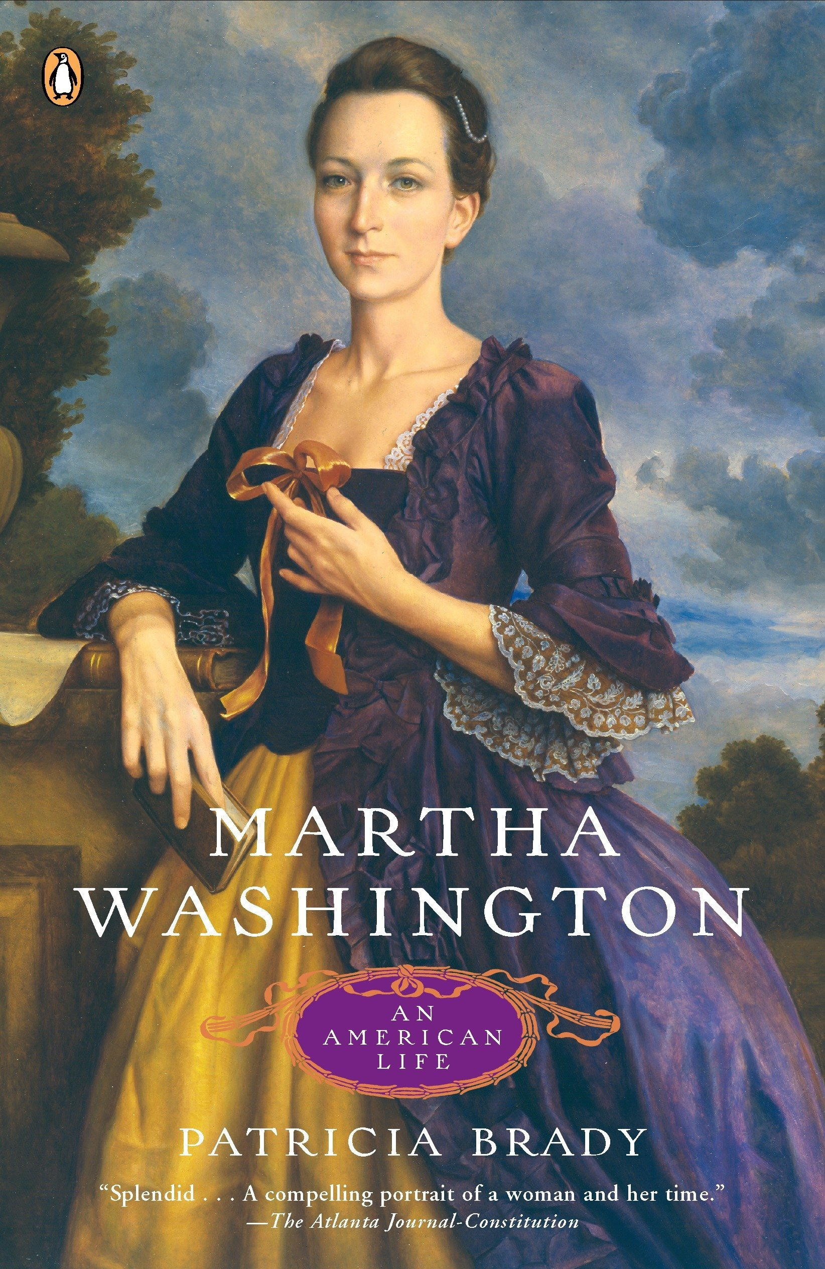 Martha Washington An American Life By Patricia Brady