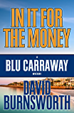 In It For The Money (A Blu Carraway Mystery Book 1)