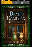 Death & Dominion (The Victorian Detectives Book 3)