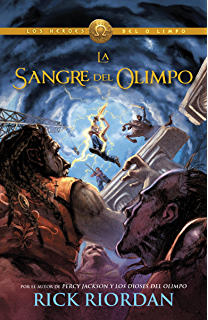 La sangre del Olimpo (Blood of Olympus): Heroes del Olimpo 5 (Spanish