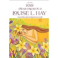 Agenda Louise Hay 2022. Año De Creer En ti (Kepler)