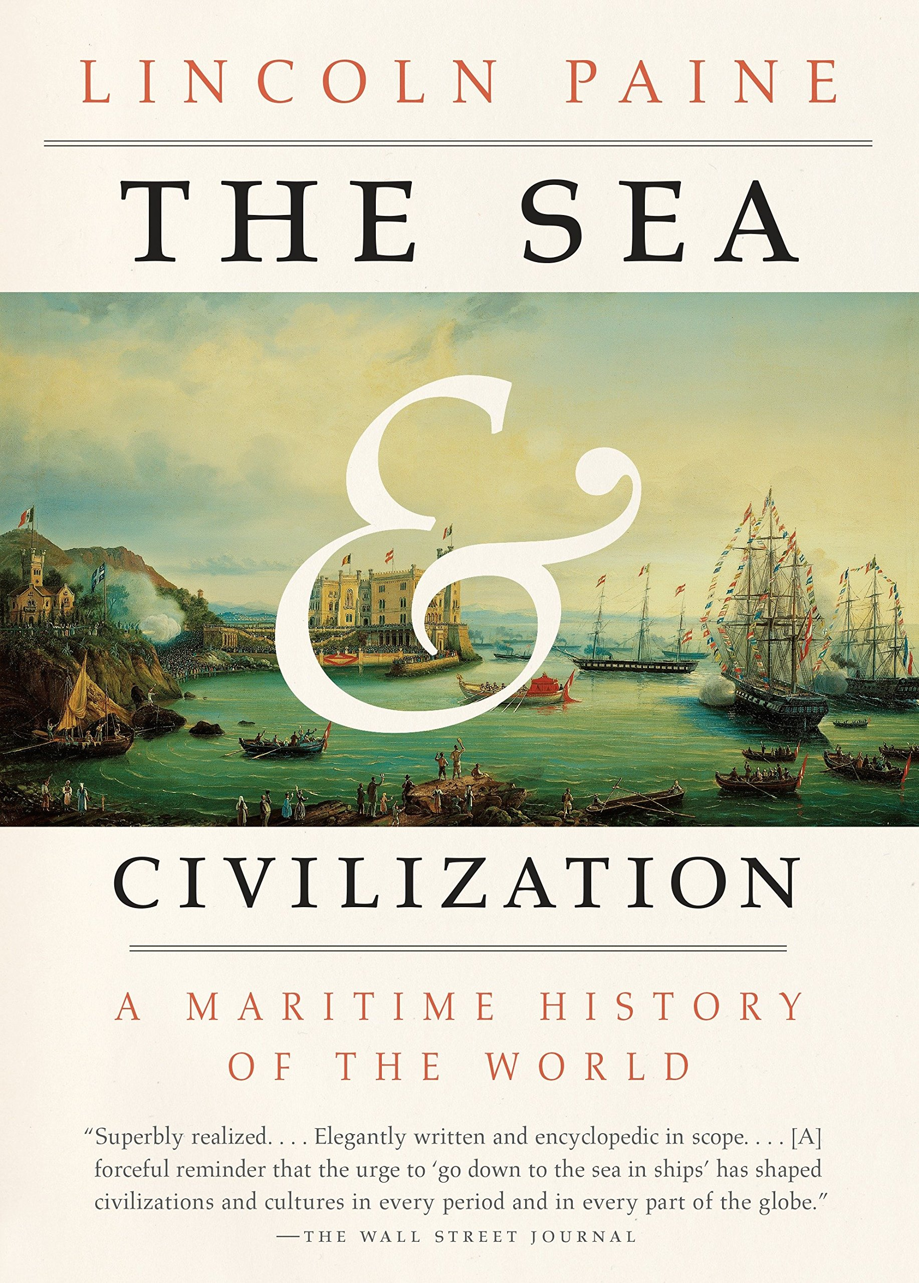 Download The Sea and Civilization: A Maritime History of the World pdf epub