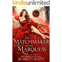 The Matchmaker and the Marquess (Second Chance Manor Book 1)
