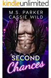 Second Chances (Married A Stripper Book 3)