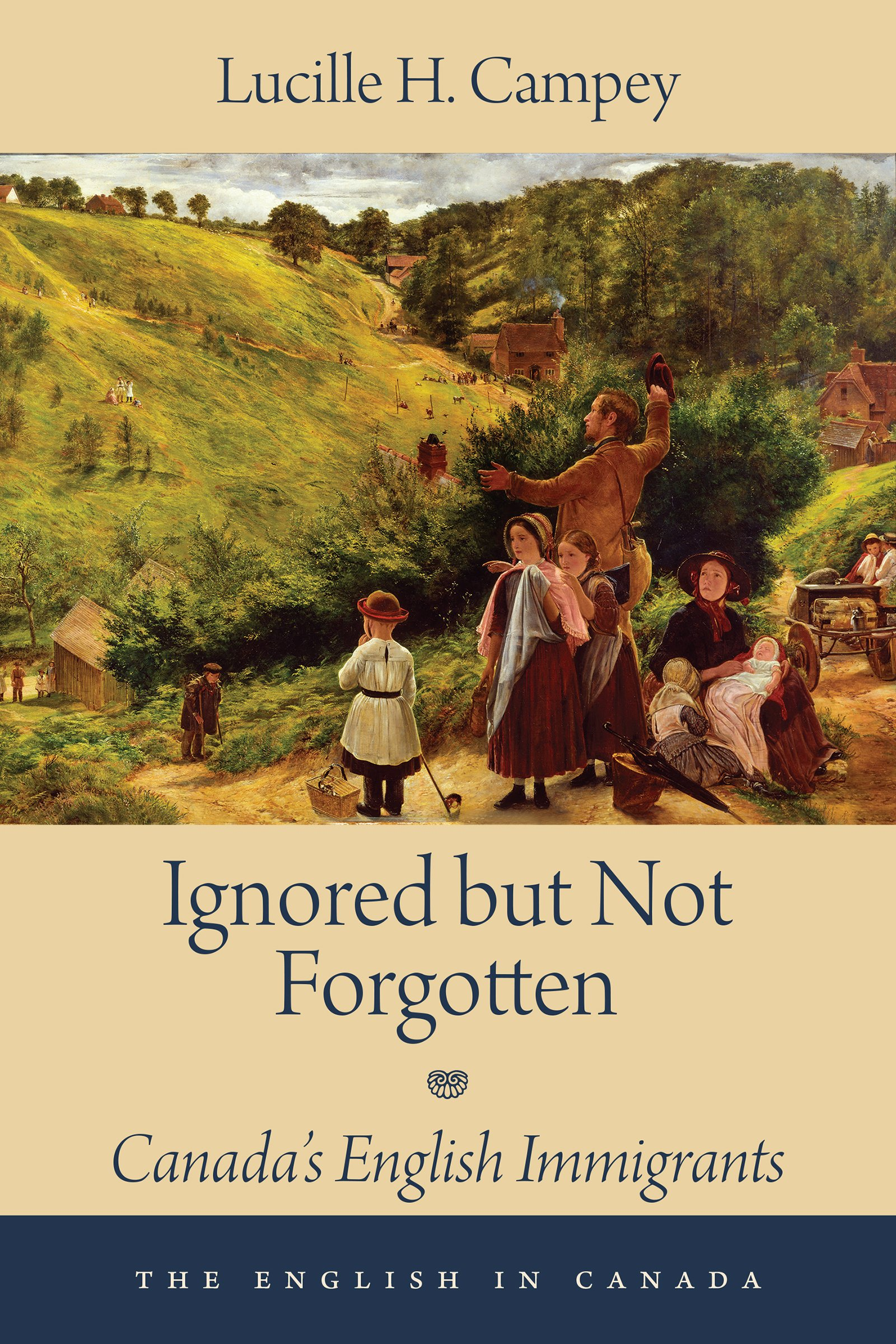 Ignored but Not Forgotten: Canada's English Immigrants (The English In Canada) PDF