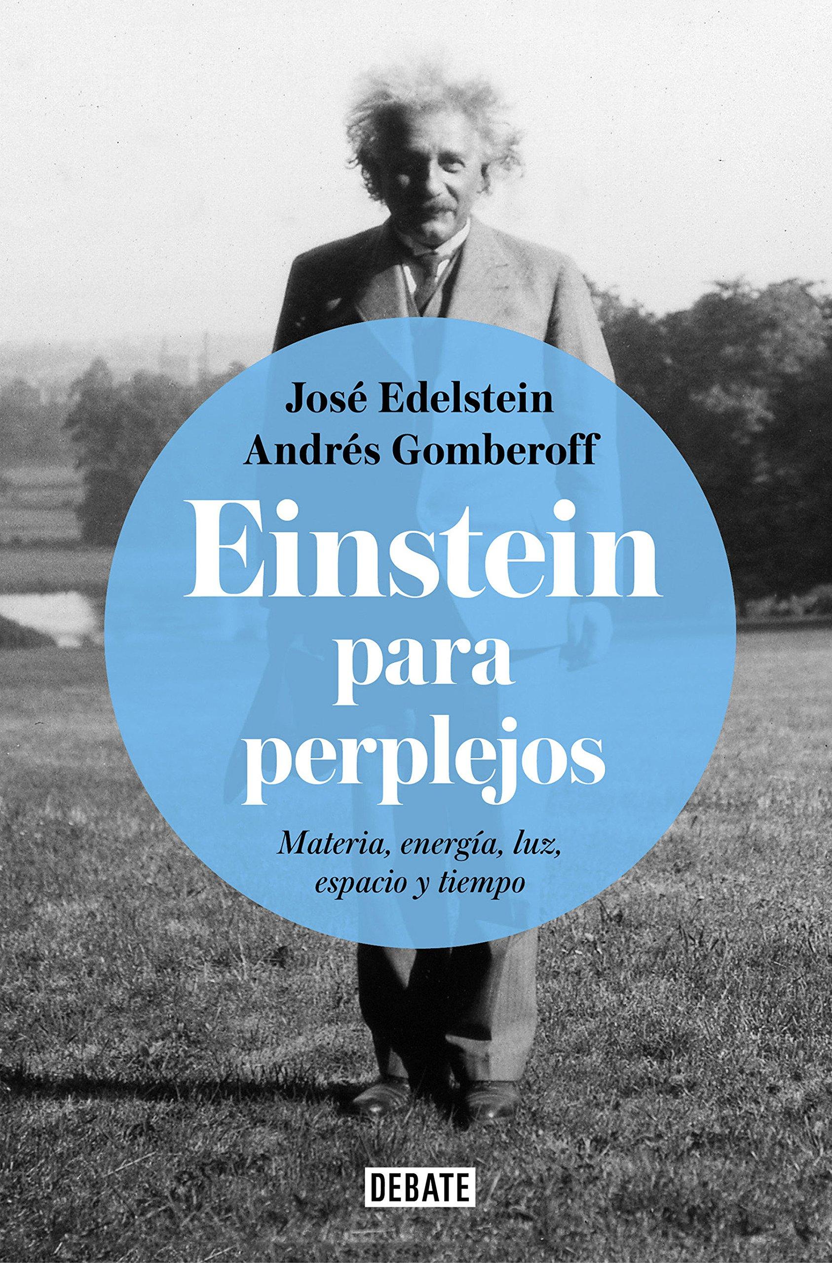 Einstein para perplejos / Einstein for the Baffled (Spanish Edition) by Debate
