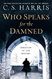 Who Speaks for the Damned (Sebastian St. Cyr Mystery)