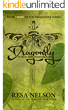 Dragonfly in the Land of Swamp Dragons: Book Three in the Dragonfly Series