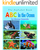 The Alphabet Book ABC in the Ocean: Colorfull and Cognitive Alphabet Book with 80 pictures for 2-6 Year Old Kids  (Baby Book, Children's Book, Toddler Book, Word Book, Beginner Readers Book)