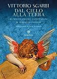 Dal cielo alla terra. Da Michelangelo a Caravaggio. Il tesoro d'Italia. Ediz. illustrata: 3
