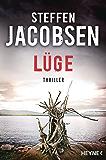 Lüge: Thriller (Ein Fall für Lene Jensen und Michael Sander 3)