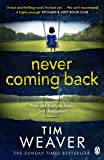Never Coming Back: Someone doesn't want this family found . . . in the UNFORGETTABLE R&J THRILLER (David Raker Missing Persons)