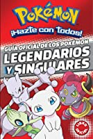 Guía Oficial De Los Pokémon Legendarios Y