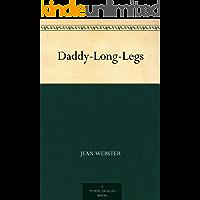 Daddy-Long-Legs (长腿爸爸) (English Edition)