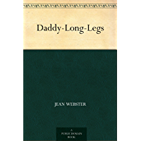 Daddy-Long-Legs (English Edition)