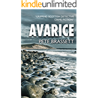 AVARICE: Gripping Scottish detective crime fiction (Detective Inspector Munro murder mysteries Book 2)