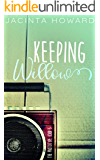 Keeping Willow (The Prototype Book 3)