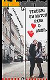 Tinder: Um match para o amor