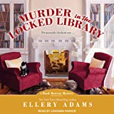 Murder in the Locked Library: Book Retreat Mystery series, Book 4