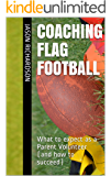 Coaching Flag Football: What to expect as a Parent Volunteer (and how to succeed)