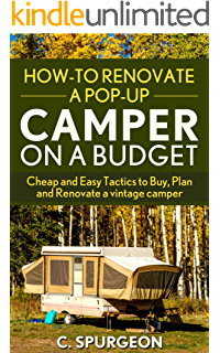 Amazon the complete vintage travel trailer restoration manual how to renovate a pop up camper on a budget cheap and easy fandeluxe Gallery