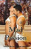 Mad Passion