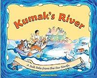 Kumak's River: A Tale Tale From The Far