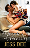 A Question of Necessity (Three Questions Book 3)