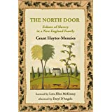 The North Door: Echoes of Slavery in a New England Family