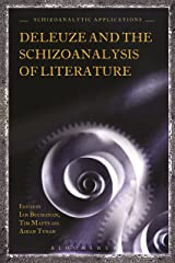 Deleuze and the Schizoanalysis of Literature (Schizoanalytic Applications) Kindle Edition