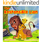 Children's books: The Responsible Lion: Learn the important value of being responsible! (A preschool bedtime picture book for children ages 3-8 The Smart Lion Collection)