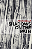 Shadows on the Path (English Edition)