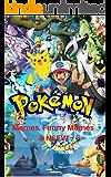 Pokemon: Best Memes, Funny Memes & NSFW (Pokemon book 2)