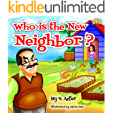 Kids book:WHOS THAT NEW NEIGHBOR?: Childrens Book: Bedtime story-Teaches