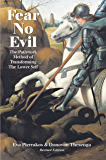 Fear No Evil: The Pathwork Method of Transforming the Lower Self
