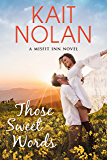 Those Sweet Words: A Small Town Family Romance (The Misfit Inn Book 2)