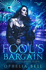Fool's Bargain (Fate's Fools Book 7) Kindle Edition