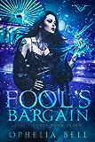 Fool's Bargain (Fate's Fools Book 7)