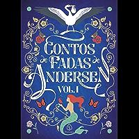 Contos de Fadas de Andersen Vol. I (Clássicos da literatura mundial)