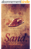 Sand: Part 5 - A Rap Upon Heaven's Gate (English Edition)