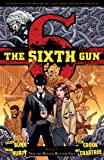 The Sixth Gun Vol. 7: Not the Bullet, But the Fall (7)