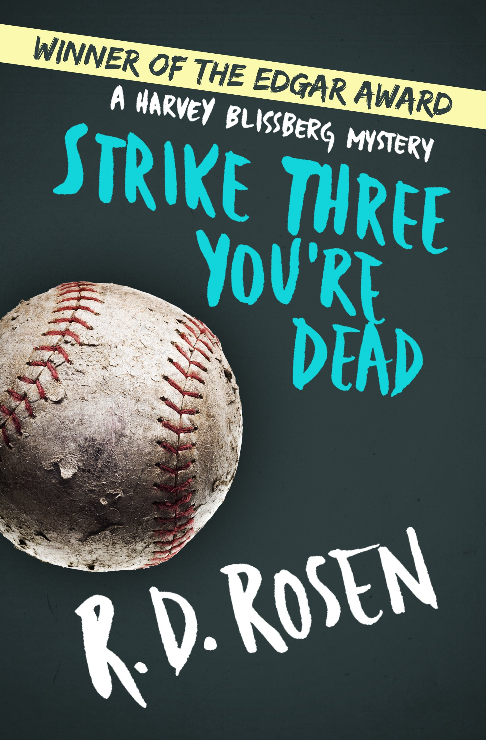Download Strike Three You're Dead (The Harvey Blissberg Mysteries) PDF