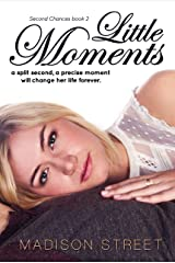 Little Moments (Second Chances Book 2) Kindle Edition