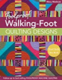 Foolproof Walking-Foot Quilting Designs: Visual Guide • Idea Book