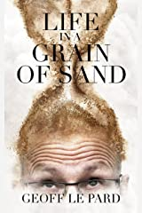Life, in a Grain of Sand Kindle Edition