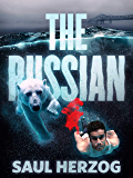 The Russian: American Assassin (Lance Spector Book 2)